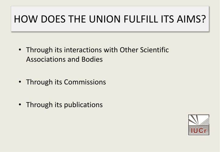 HOW DOES THE UNION FULFILL ITS AIMS?