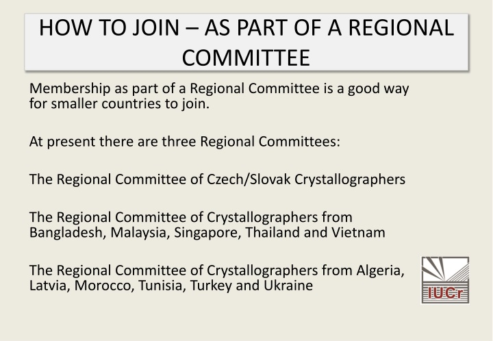 HOW TO JOIN – AS PART OF A REGIONAL COMMITTEE