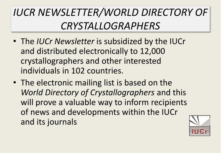 IUCR NEWSLETTER/WORLD DIRECTORY OF CRYSTALLOGRAPHERS