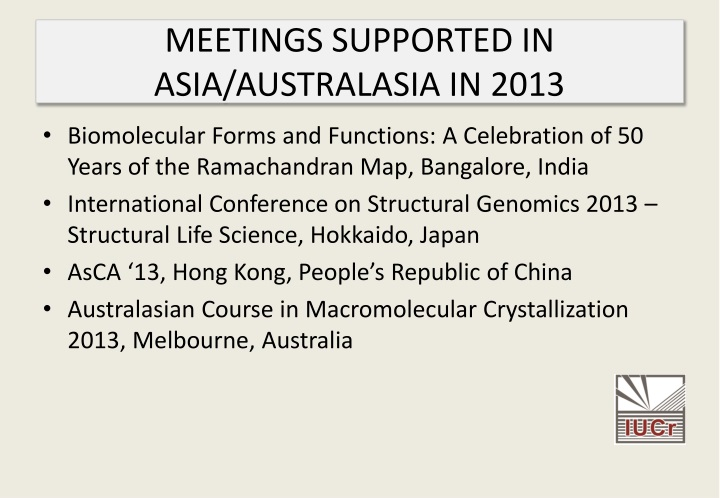 MEETINGS SUPPORTED IN ASIA/AUSTRALASIA IN 2013