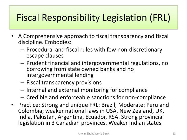 Fiscal Responsibility Legislation (FRL)
