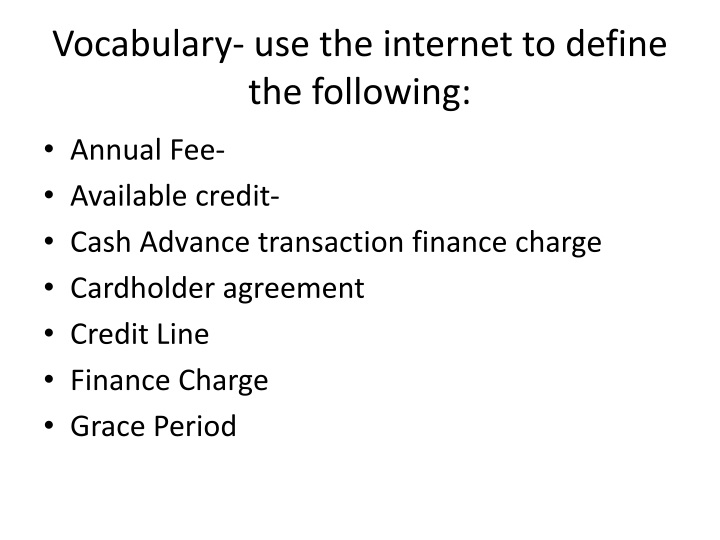 Vocabulary- use the internet to define the following: