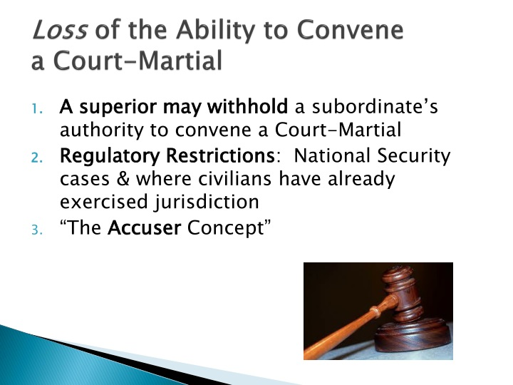 Loss of the ability to convene a court martial