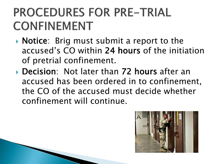 PROCEDURES FOR PRE-TRIAL CONFINEMENT