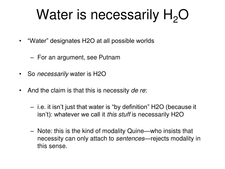 Water is necessarily H