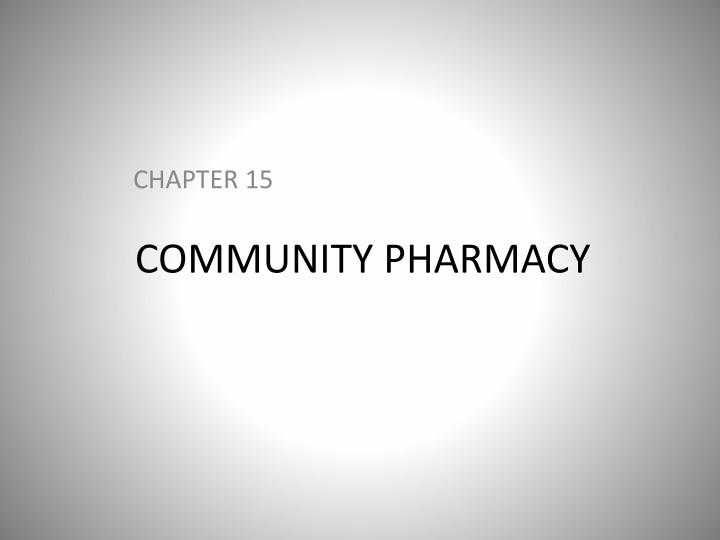 community pharmacy n.