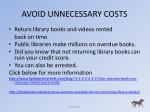 avoid unnecessary costs
