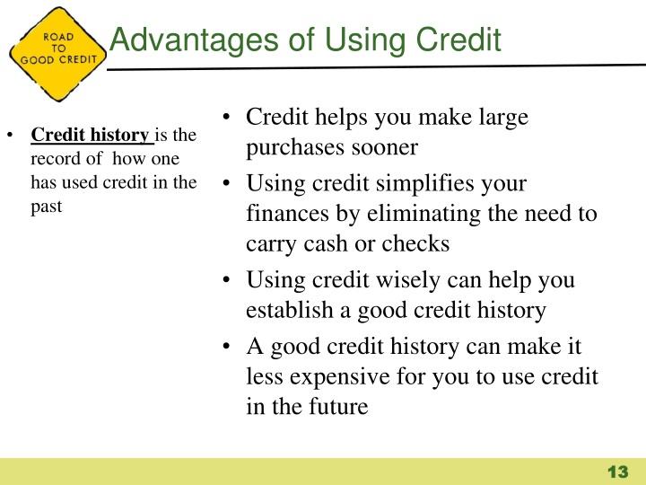 Advantages of Using Credit