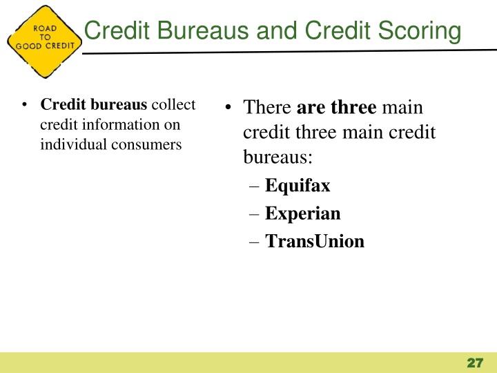 Credit Bureaus and Credit Scoring