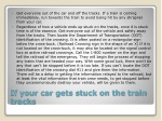 if your car gets stuck on the train tracks
