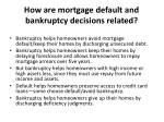 how are mortgage default and bankruptcy decisions related