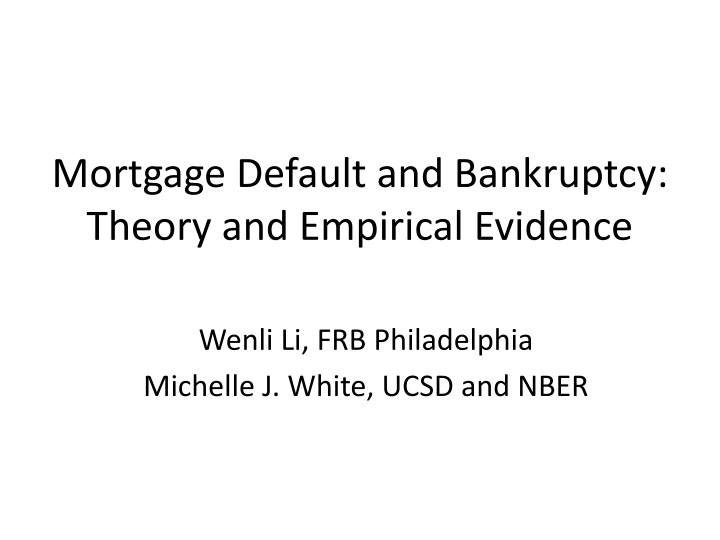 mortgage default and bankruptcy theory and empirical evidence n.