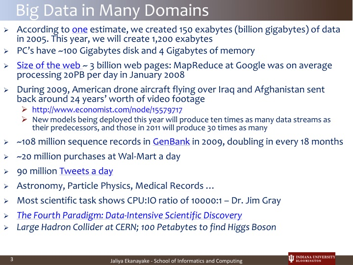 Big data in many domains