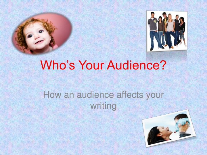 who s your audience n.