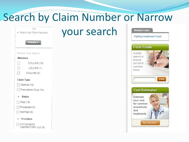 Search by Claim Number or Narrow