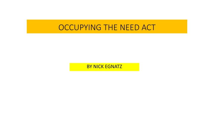 occupying the need act n.