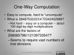 one way computation
