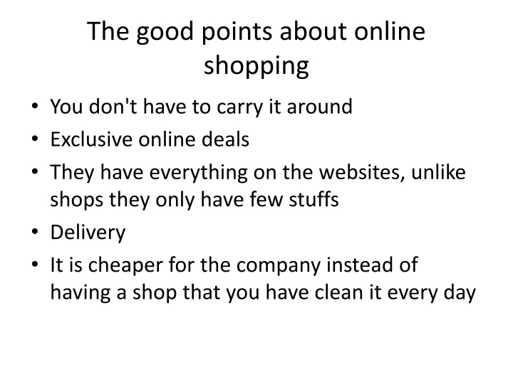 The good points about online shopping