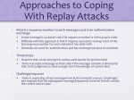 approaches to coping with replay attacks