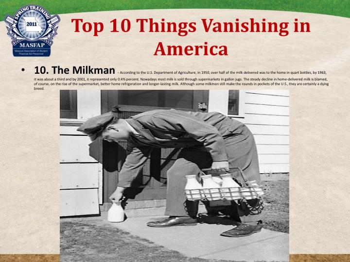 Top 10 things vanishing in america