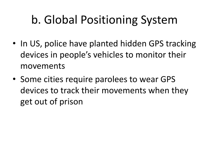 b. Global Positioning System