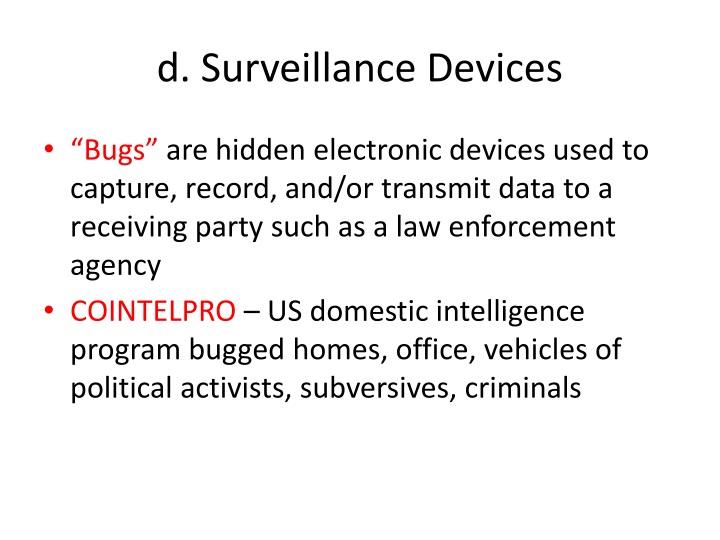 d. Surveillance Devices