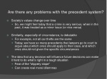 are there any problems with the precedent system