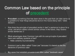 common law based on the principle of precedent