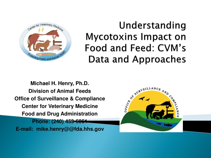 Understanding mycotoxins impact on food and feed cvm s data and approaches