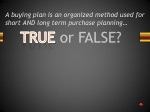 a buying plan is an organized method used for short and long term purchase planning