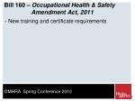 bill 160 occupational health safety amendment act 2011