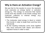 why is there an activation energy