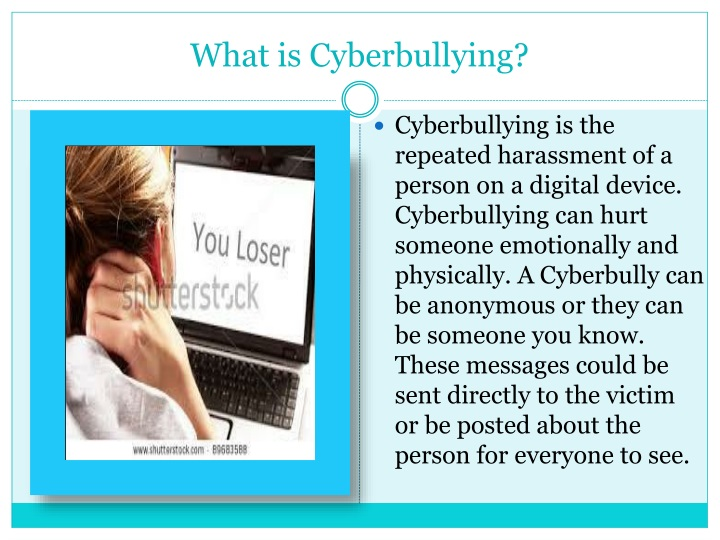 why do cyber bullying laws need Bullying has been around for decades, even centuries in fact, the word bully originated during the 1530s on the contrary, cyberbullying has emerged thanks to the advent cyberbullying has been so prevalent in some states that they had to create laws to get personal information from students.