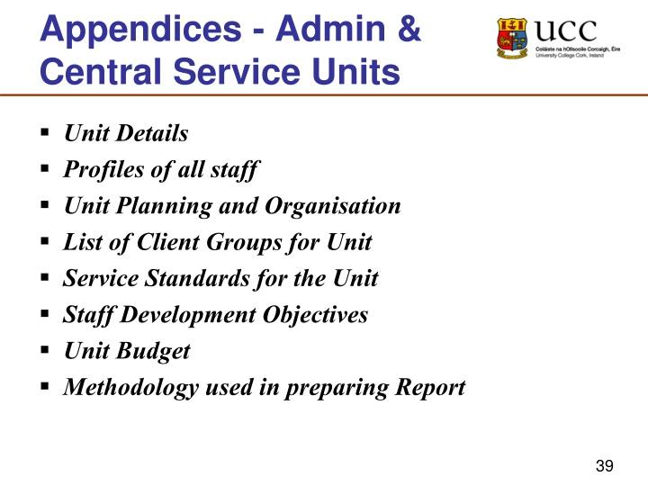 Appendices - Admin & Central Service Units