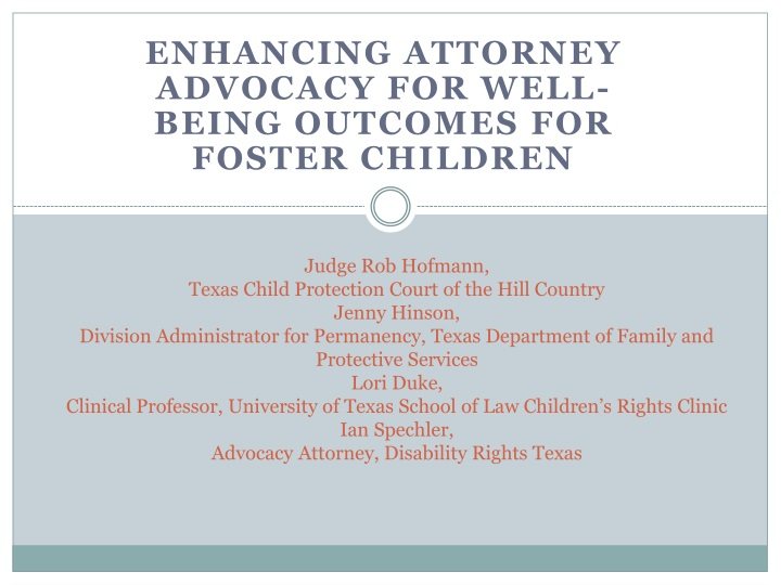 enhancing attorney advocacy for well being outcomes for foster children n.