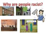 why are people racist1