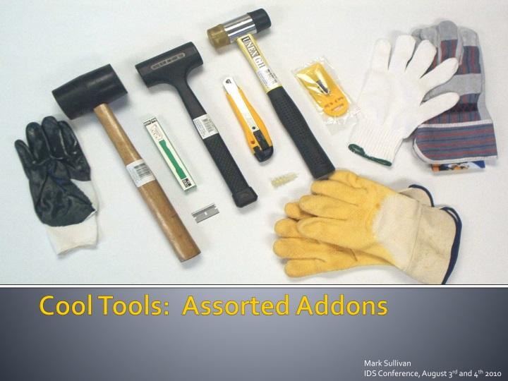cool tools assorted addons n.