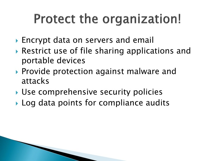 Protect the organization!