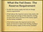 what the fed does the reserve requirement