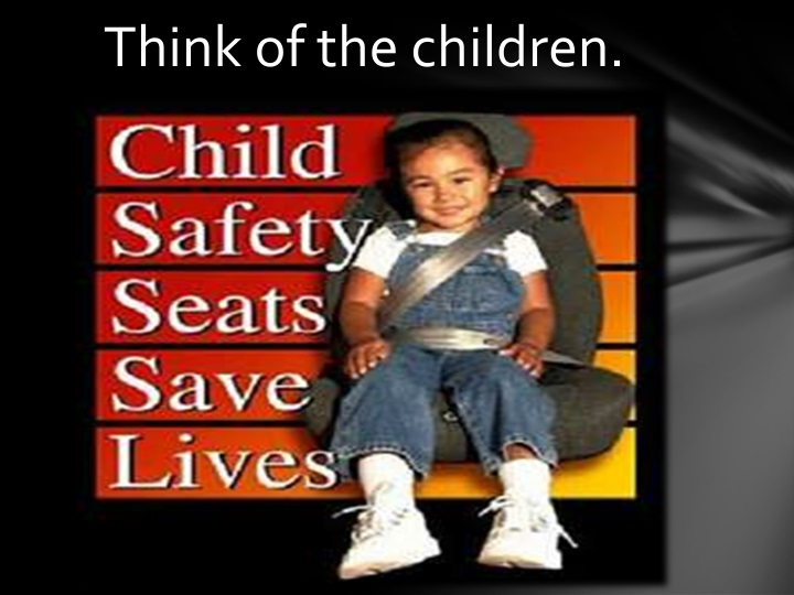 Think of the children.