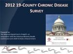 2012 19 county chronic disease survey