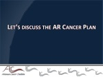 let s discuss the ar cancer plan