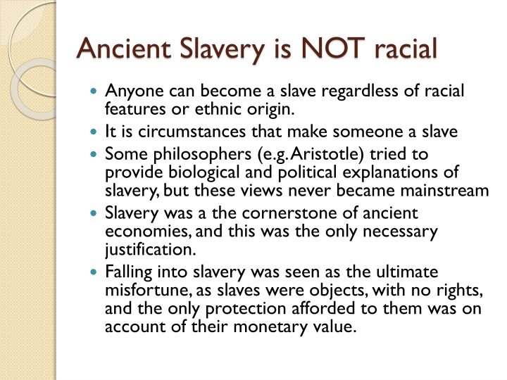 Ancient slavery is not racial