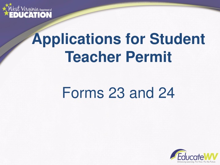 Applications for Student Teacher Permit