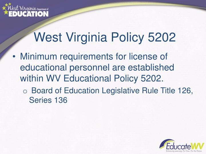 West virginia policy 5202