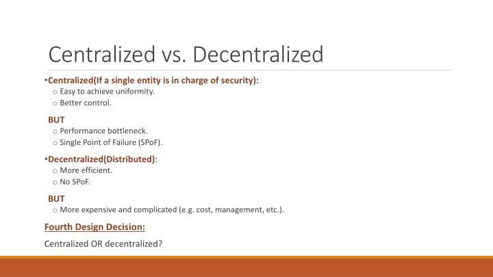 Centralized vs. Decentralized