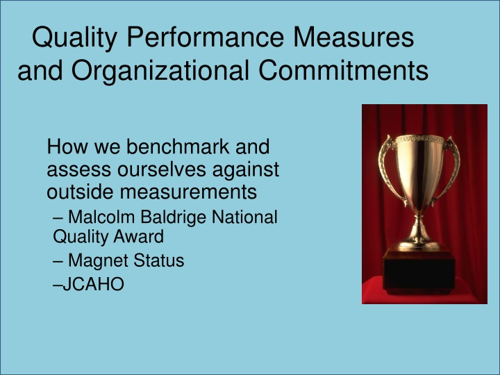 Quality Performance Measures and Organizational Commitments