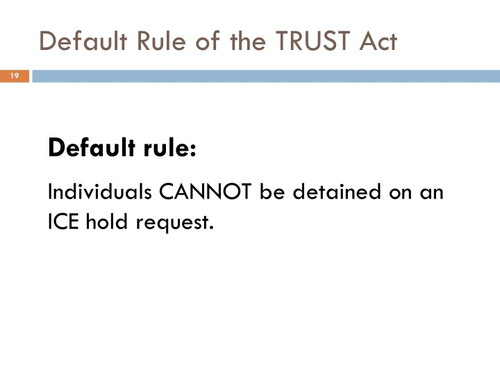 Default Rule of the TRUST Act