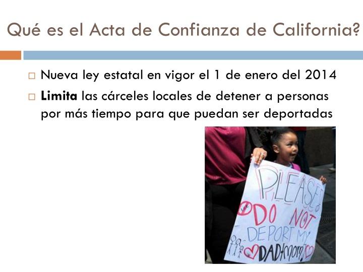 Qu es el acta de confianza de california