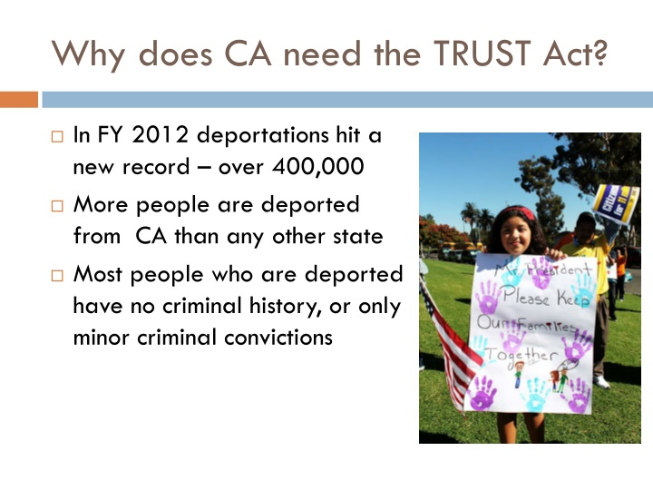 Why does CA need the TRUST Act?